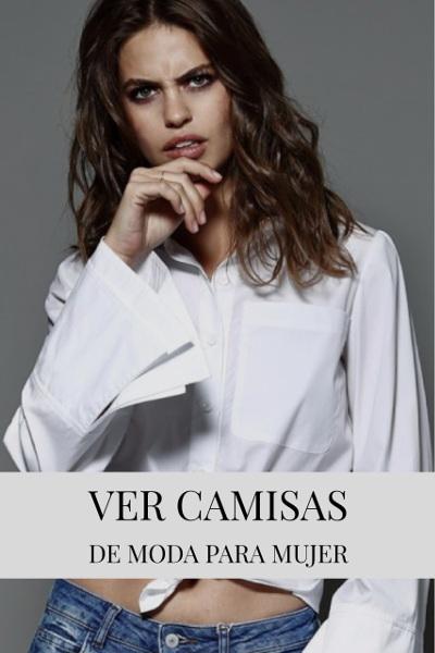 ver camisas de moda para mujer